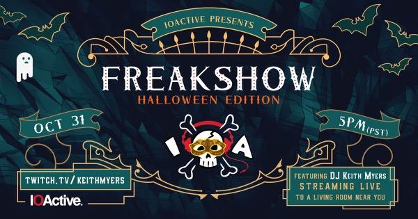IOActive Freakshow 2020